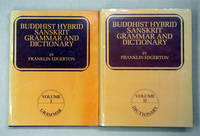 Buddhist Hybrid Sanskrit Grammar and Dictionary. Bde. 1 u. 2; komplett.