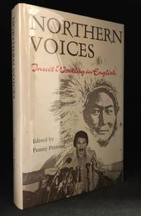 Northern Voices; Inuit Writing in English