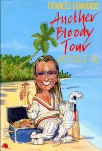 image of Another Bloody Tour: England in the West Indies, 1986 (Signed By Author)