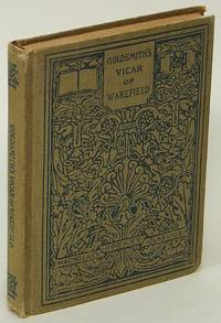 The Vicar of Wakefield: A Tale, Supposed to Be Written by Himself