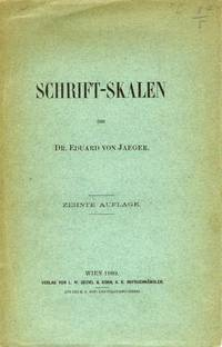 Schrift-Skalen by  Dr. Eduard VON JAEGER - Paperback - 5th or later Edition - 1909 - from Attic Books and Biblio.com