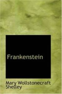 Frankenstein by Mary Wollstonecraft Shelley - 2007-03-08