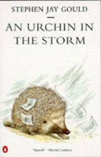 An Urchin in the Storm: Essays About Books And Ideas (Penguin science)