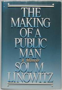 image of The Making of a Public Man: a Memoir