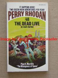 PERRY RHODAN 48 THE DEAD LIVE