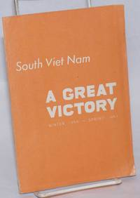 South Viet Nam: a great victory. Winter 1966 - Spring 1967