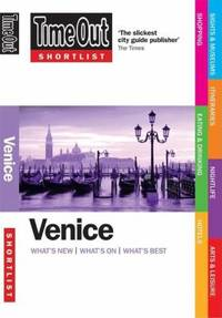 Venice : What's New, What's On, What's Best