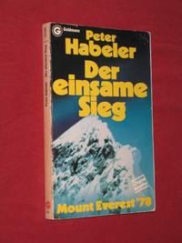 Der Einsame Sieg: Mount Everest '78
