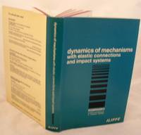 Dynamics of Mechanisms with Elastic Connections and Impact Systems