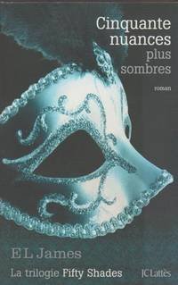 image of Cinquante Nuances Plus Sombres (French edition of 50 Shades Darker)