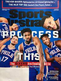 Sports Illustrated Magazine (February 25, 2019) Process The Sixers Are Finally All In