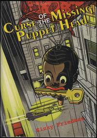 image of Curse of the Missing Puppet Head; A Novel.