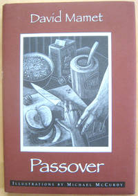 Passover by  David Mamet - Signed First Edition - from West of Eden Books and Biblio.co.uk