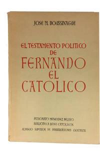 Testamento Politico de Fernando el Catolico by  Jose M Doussinague - Paperback - 1950 - from McBlain Books (SKU: 76351)