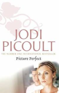Picture Perfect by Jodi Picoult - 2009