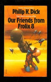 Our Friends from Frolix 8 (Panther Science Fiction)