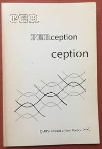 O.Ars/2 - Per / ception [Perception] volume two of Toward a New Poetics