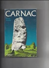 CARNAC -LE MEGALITHISME ARCHEOLOGIE TYPOLOGIE HISTOIRE MYTHOLOGIE.
