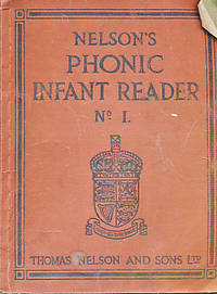 Nelson's Phonic Infant Reader No 1