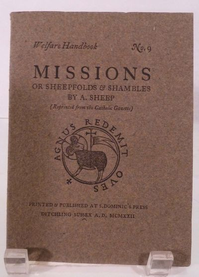Ditchling: St. Dominic's Press, 1922. First edition. Original Wraps. Orig. dark gray wrappers. Fine....