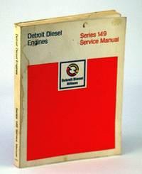 Detroit diesel engines, series 149 : service manual.