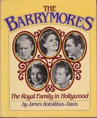 THE BARRYMORES: The royal family in Hollywood.