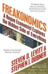 FREAKONOMICS - ROGUE ECONOMIST EXPLORES THE HIDDEN SIDE OF EVERYTHING by  Stephen J. Levitt Steven D.; Dubner - Paperback - 2005 - from Infinity Books Japan and Biblio.com