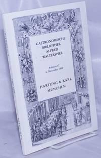 image of Gastronomische Bibliothek Alfred Walterspiel. Auktion 47, 6 November 1984