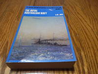 The Royal Australian Navy (The Official History of Australia in the War of 1914 - 1918, Vol. 9)