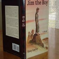 JIM THE BOY By TONY EARLEY first Edition