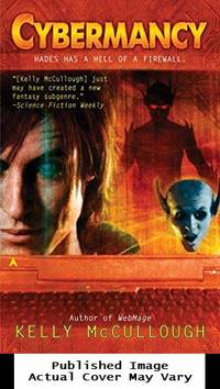 Cybermancy (Ravirn, Book 2) by McCullough, Kelly - 2007-09-25 Cover Edge Wear. See