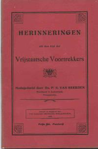 image of Herinneringen uit den tijd der Vrijstaatsche Voortrekkers. Medegedeeld door P. S. van Heerden, Predikant te Ladybrand, Transoranje.