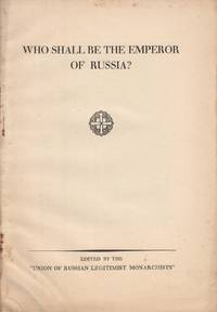 Who Shall be the Emperor of Russia