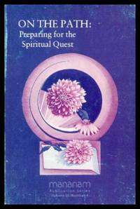 ON THE PATH: Preparing for the Spiritual Quest