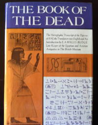 image of The Book of the Dead: The Hieroglyphic Transcript of the Papyrus of ANI