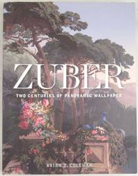 image of Zuber: Two Hundred Years of Panoramic Wallpaper