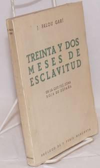 Treinta y dos meses de esclavitud en la que fué zona roja de España. Prólogo de F. Peris-Mencheta