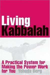 image of Living Kabbalah : A Practical System for Making the Power Work for You