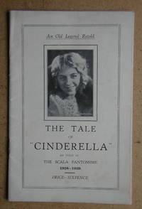 The Tale of Cinderella as Told in The Scala Pantomime 1928-1929.