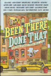 image of Been There, Done That: Writing Stories from Real Life