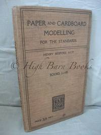 Paper and Cardboard Modelling for the Standards Books I-III (Book I Paper Cutting and Modelling...