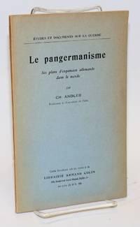 image of Le Pangermanisme, ses plans d'expansion allemande dans le monde