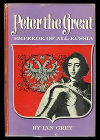 image of PETER THE GREAT:  EMPEROR OF ALL RUSSIA.