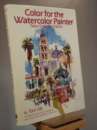 Color for the Watercolor Painter, New Enlarged Edition
