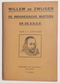 image of Willem de Zwijger, De Indonesische Muiters en de S.D.A.P.