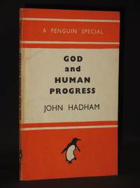 God and Human Progress: (Penguin Special No. S141)