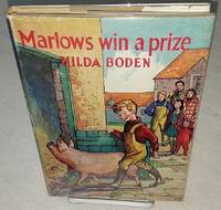 MARLOWS WIN A PRIZE by  Hilda Boden - First Edition - from Windy Hill Books and Biblio.com