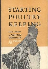 Starting Poultry Keeping - a Guide for Beginners.