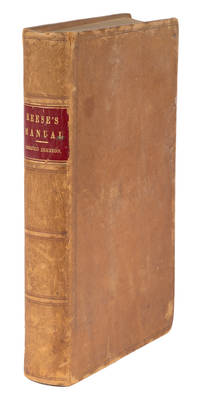 A Manual for Ordinaries, Executors, Administrators, And Guardians.. by Reese, William M - 1860