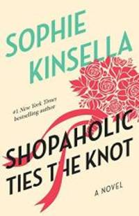 Shopaholic Ties the Knot (Shopaholic, No 3) by Sophie Kinsella - Paperback - 2003-04-07 - from Books Express (SKU: 0385336179q)